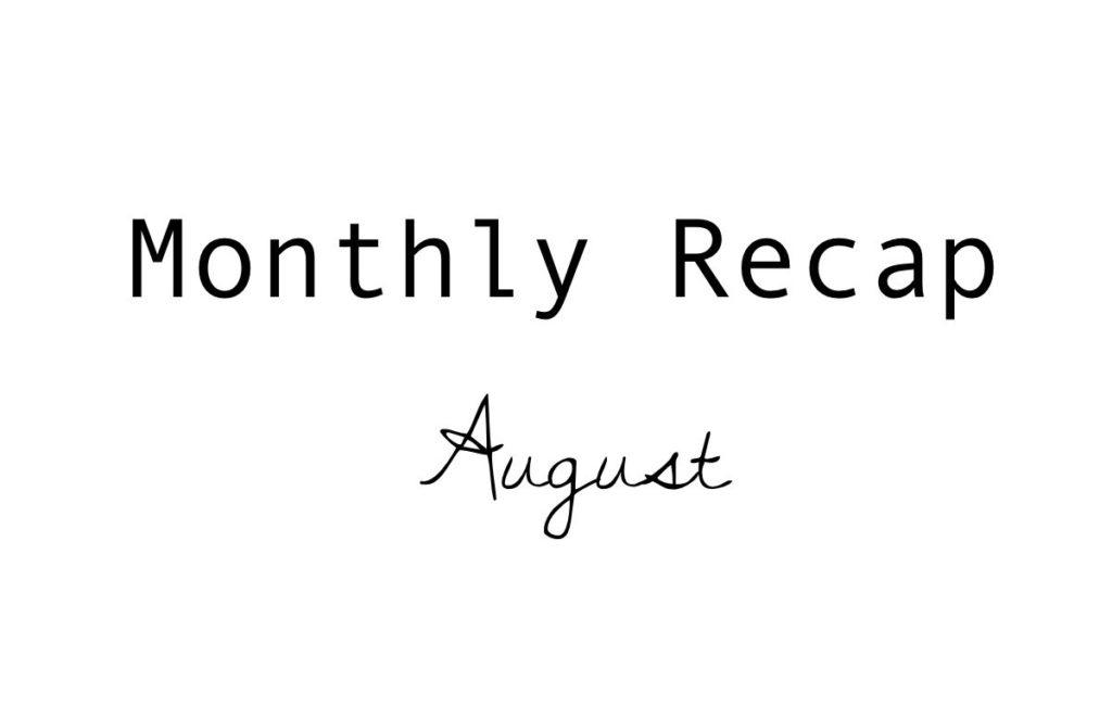 Monatsrückblick: August 2017 – über die Kennzeichnungspflicht und den schönen Dingen im Leben