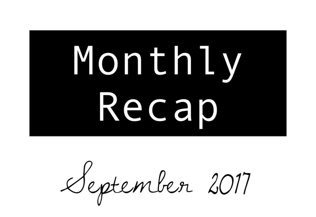 Monatsrückblick: September 2017